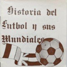 Coleccionismo deportivo: HISTORIA DEL FUTBOL Y SUS MUNDIALES - CALENDARIO DE PARTIDOS MUNDIAL 82. Lote 36760012