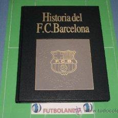 Coleccionismo deportivo: LIBRO HISTORIA DEL F.C.BARCELONA 1898-1931 DE EDITORIAL LABOR AÑO 1993. Lote 36904143