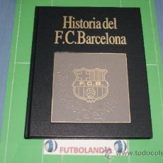 Coleccionismo deportivo: LIBRO HISTORIA DEL F.C.BARCELONA 1931-1957 DE EDITORIAL LABOR AÑO 1993. Lote 36904194