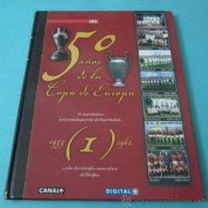 Coleccionismo deportivo: 50 AÑOS DE LA COPA DE EUROPA. TOMO I 1953 - 1962. DIARIO AS. Lote 36950594
