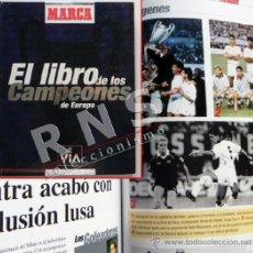 Coleccionismo deportivo: EL LIBRO DE LOS CAMPEONES D EUROPA - COMPLETO COPA FÚTBOL HISTORIA -TODO CROMOS DEPORTE MARCA FOTOS. Lote 37103943