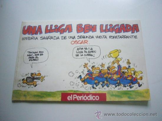 UNA LLIGA BEN LLIGADA - OSCAR NEBREDA - EL PERIODICO - 1991 C36 (Coleccionismo Deportivo - Libros de Fútbol)