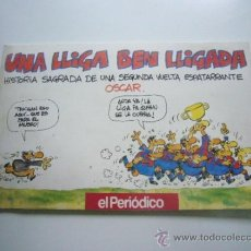 Coleccionismo deportivo: UNA LLIGA BEN LLIGADA - OSCAR NEBREDA - EL PERIODICO - 1991 C36. Lote 37276628