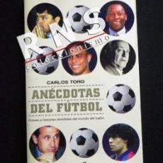 Coleccionismo deportivo: LIBRO ANÉCDOTAS DEL FÚTBOL CARLOS TORO DEPORTE HISTORIA REAL MADRID BARCELONA SELECCIÓN ESPAÑOLA. Lote 37676134
