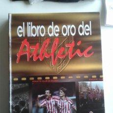 Coleccionismo deportivo: EL LIBRO DE ORO DEL ATHLETIC. Lote 37713065