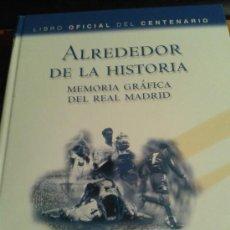 Coleccionismo deportivo: LIBRO OFICIAL DEL REAL MADRID; TAPAS DURAS; LIBRO OFICIAL DEL CENTENARIO, MEMORIA GRÁFICA DEL REAL M. Lote 37837192