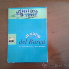 Coleccionismo deportivo: JAUME MISERACHS Y JOAN DOMENECH LOS SECRETOS DEL BARÇA FC CF BARCELONA 1996 MUNDO DEPORTIVO. Lote 47237904