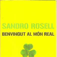 Coleccionismo deportivo: BENVINGUT AL MON REAL SANDRO ROSELL COLUMNA 1ª EDICIO 2006 BARÇA F C BARCELONA PRESIDENT. Lote 39278582