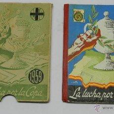 Coleccionismo deportivo: LA LUCHA POR LA COPA AÑO 1959 - ORIGINAL DE LA EPOCA - CON TODA LA INFORMACION DE LOS PARTIDOS - REA. Lote 39382112