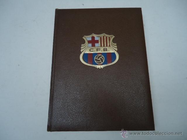 LIBRO HISTORIA DEL C.F. BARCELONA 1971 415 PÁGINAS FUTBOL BARÇA (Coleccionismo Deportivo - Libros de Fútbol)