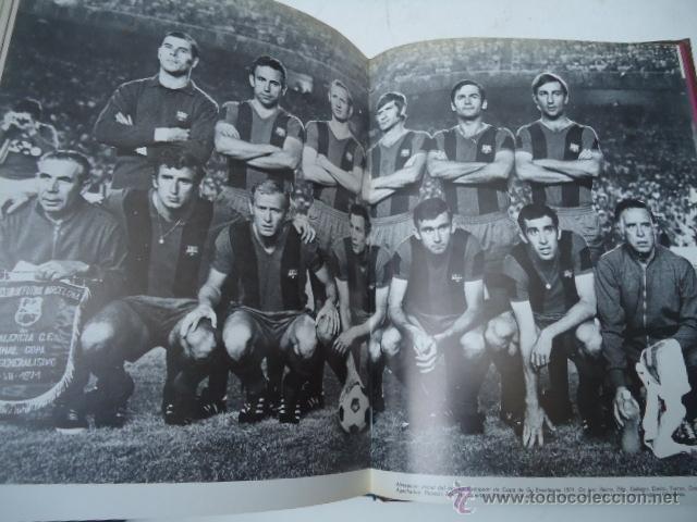 Coleccionismo deportivo: LIBRO HISTORIA del C.F. BARCELONA 1971 415 PÁGINAS FUTBOL BARÇA - Foto 6 - 39918707