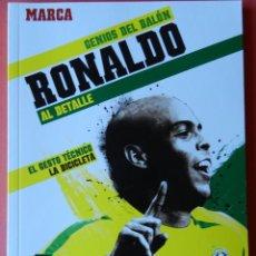 Coleccionismo deportivo: 04 - LIBRO RONALDO (REAL MADRID-FC BARCELONA-SELECCION BRASIL) - GENIOS DEL BALON DIARIO MARCA. Lote 46561354