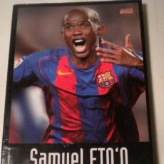 Coleccionismo deportivo: SAMUEL ETO´O RAÇA DE CAMPIÓ ( CATALÀ ). Lote 40095817