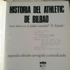 Coleccionismo deportivo: MAGNIFICO LIBRO DE LA HISTORIA DEL CLUB ATLETIC DE BILBAO DESDE LA LIGA 1894 AL 1969. Lote 40146780