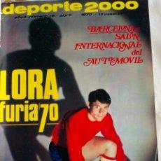Coleccionismo deportivo: LIBRO DEL DEPORTE- 2000 - DEL AÑO 1970- ! LORA FURIA 70 ! ( TOMO 3 ). Lote 40147786