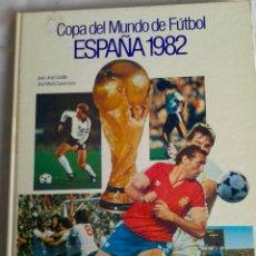 Coleccionismo deportivo: COPA DEL MUNDO DE FUTBOL - ESPAÑA - 1982-. Lote 40154751