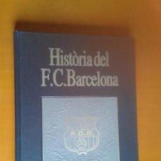 Coleccionismo deportivo: HISTÒRIA DEL F.C. FC BARCELONA BARÇA TOMO PENYES, INSTAL.LACIONS I PROJECCIÓ JAUME SOBREQUÉS. Lote 40161310