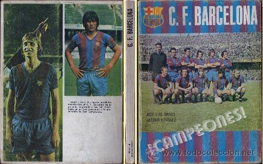 ¡CAMPEONES! LIBRO CLUB FÚTBOL BARCELONA. 1974 (Coleccionismo Deportivo - Libros de Fútbol)