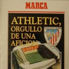 Coleccionismo deportivo: LIBRO FÚTBOL ATHLETIC, ORGULLO DE UNA AFICIÓN. MARCA AÑO 1994. BILBAO. Lote 40486401