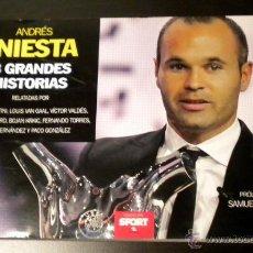 Coleccionismo deportivo: ANDRES INIESTA 8 GRANDES HISTORIAS. Lote 44269274