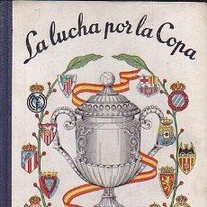 Coleccionismo deportivo: DINAMICO LA LUCHA POR LA COPA 1957. Lote 40685788