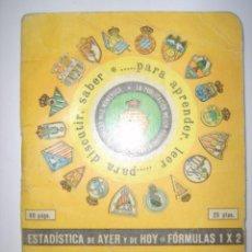 Coleccionismo deportivo - ESTADISTICA DE AYER Y HOY. FORMULAS 1 X 2. ARTESANÍA TIPOGRAFICA DINÁMICO. 1976-77. - 40856857