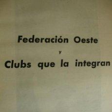 Coleccionismo deportivo: FEDERACION OESTE DE FUTBOL Y CLUBS QUE LA INTEGRAN AÑO 1950.PG 1057-1074. FOTOS.. Lote 40919973