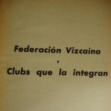 Coleccionismo deportivo: FEDERACION VIZCAINA DE FUTBOL Y CLUBS QUE LA INTEGRAN AÑO 1950.PG 1141-1162. FOTOS.VIZCAYA BILBAO. Lote 40920015