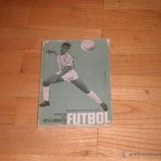 FUTBOL. REGLAMENTO DE FUTBOL. 1967