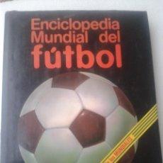 Coleccionismo deportivo: ENCICLOPEDIA MUNDIAL DEL FUTBOL VOLUMEN 1 HISTORIA DE LOS MUNDIALES AÑO 1981. Lote 40995705