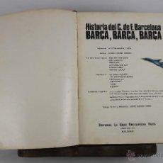 Coleccionismo deportivo: 4228- HISTORIA DE C.DEF. BARCELONA. AGUSTI MONTAL EDIT. G.E. VASCA. 1971. . Lote 41026363