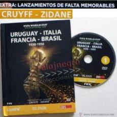 Coleccionismo deportivo: LIBRO DVD FIFA WORLD CUP 1930 50 URUGUAY ITALIA FRANCIA BRASIL CRUYFF ZIDANE FÚTBOL DEPORTE MUNDIAL. Lote 41198176