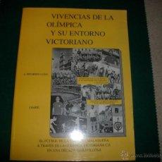 Coleccionismo deportivo: EL FÚTBOL DE LA CANTERA MALAGUEÑA A TRAVÉS DE LA OLÍMPICA VICTORIANA C.F. (MÁLAGA). Lote 41356431