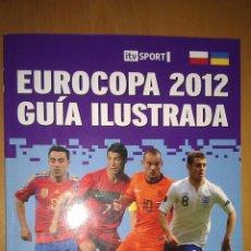 Coleccionismo deportivo: GUIA ILUSTRADA EUROCOPA 2012 - EURO 12 - GOLY. Lote 43351068