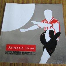 Coleccionismo deportivo: ATHLETIC CLUB - LIBRO OFICIAL TEMPORADA 2003 – 2004 AVANCE DE LA TEMPORADA 2003 – 2004. Lote 41488831