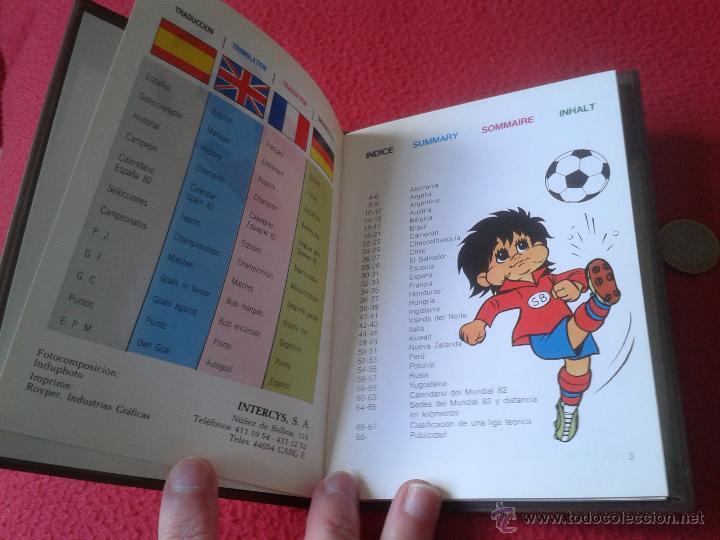 Coleccionismo deportivo: INTERESANTE GUIA LIBRO MUNDI-GUIA CYS COPA MUNDIAL 1982 DE FUTBOL FIFA BUEN ESTADO - Foto 2 - 41508618