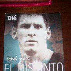 Coleccionismo deportivo: LIONEL MESSI - EL DISTINTO - PROLOGO DE DIEGO MARADONA - OLE - ARGENTINA - 2013 - UNICO!. Lote 43996561