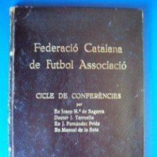 Coleccionismo deportivo: (F-901)FUTBOL. FEDERACIÓ CATALANA DE FUTBOL ASSOCIACIÓ. CICLE DE CONFERÉNCIES. 1928-29.. Lote 42023290