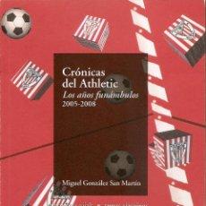 Coleccionismo deportivo: LIBRO ATHLETIC CLUB BILBAO. CRÓNICAS DEL ATHLETIC. LOS AÑOS FUNÁMBULOS. FUTBOL. Lote 42316801