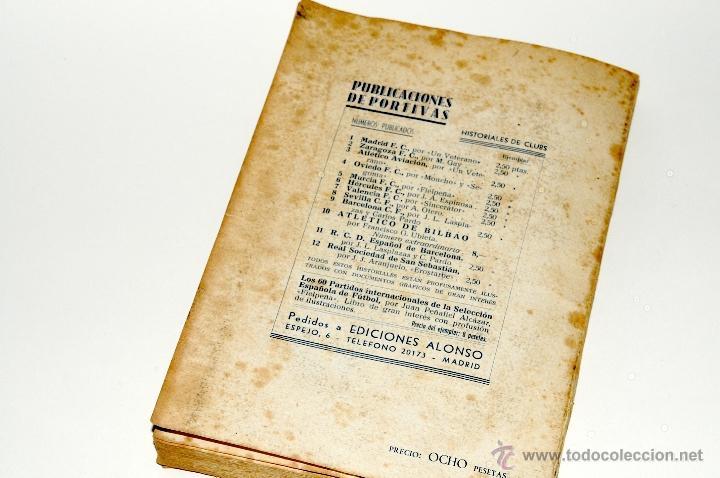 Coleccionismo deportivo: LOS 60 PARTIDOS DE LA SELECCION ESPAÑOLA DE FUTBOL POR FIELPEÑA EDICIONES ALONSO, AÑO 1941 - Foto 2 - 42329276