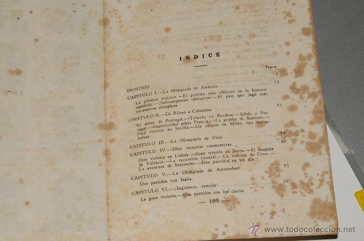 Coleccionismo deportivo: LOS 60 PARTIDOS DE LA SELECCION ESPAÑOLA DE FUTBOL POR FIELPEÑA EDICIONES ALONSO, AÑO 1941 - Foto 3 - 42329276