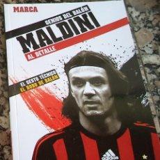 Coleccionismo deportivo: MALDINI GENIOS DEL BALON AL DETALLE N.º 9 ED. MARCA 2.012. Lote 42491487
