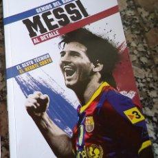 Coleccionismo deportivo: MESSI GENIOS DEL BALON AL DETALLE N.º 3 ED. MARCA 2.012. Lote 42491527