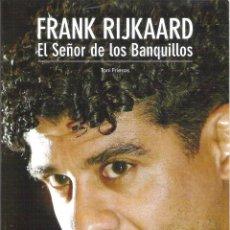 Coleccionismo deportivo: 1 LIBRO - F.C BARCELONA - FRANK RIJKAARD ( EL SEÑOR DE LOS BANQUILLOS ). Lote 43266955