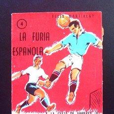 Coleccionismo deportivo: ENCICLOPEDIA DE LOS DEPORTES . LA FURIA ESPAÑOLA . Nº 4- EDICIONES ARPEM. 1957. Lote 43843266
