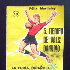 Coleccionismo deportivo: ENCICLOPEDIA DE LOS DEPORTES . LA FURIA ESPAÑOLA . Nº 13- EDICIONES ARPEM. 1957. Lote 43843304