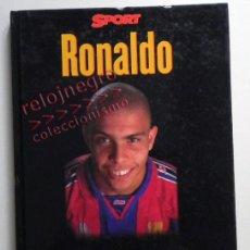 Coleccionismo deportivo: RONALDO ESTA ES SU VIDA BIOGRAFÍA NAZARIO FÚTBOL BRASIL FC BARCELONA REAL MADRID DEPORTE LIBRO FOTOS. Lote 43880712