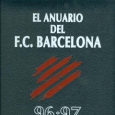 Coleccionismo deportivo: EL ANUARIO DEL F.C. BARCELONA 96-97 (DICUR, TAPA DURA). Lote 43971989