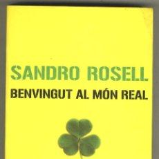 Coleccionismo deportivo: BENVINGUT AL MÓN REAL. SANDRO ROSELL. EX PRESIDENT CLUB FUTBOL BARCELONA BARÇA. Lote 44261265