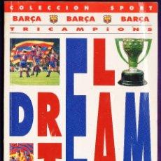 Coleccionismo deportivo: TRICAMPIONS - DREAM TEAM - FC BARCELONA - BARÇA - BANCA CATALANA - AÑO 1993 - RD13J. Lote 44271787